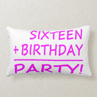 Sixteenth Birthdays : Sixteen + Birthday = Party Pillows