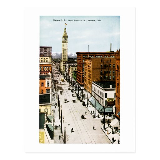 Sixteenth Street from Glenarm Street, Denver, Colo Postcard