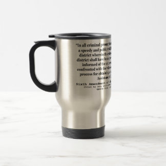 Sixth Amendment to the United States Constitution 15 Oz Stainless Steel Travel Mug