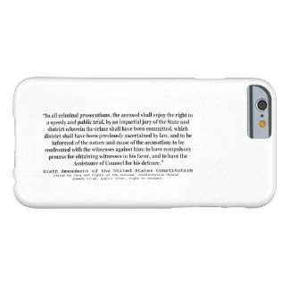 Sixth Amendment to the United States Constitution Barely There iPhone 6 Case