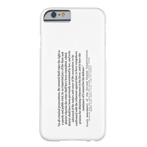 Sixth Amendment to the United States Constitution iPhone 6 Case
