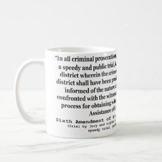 Sixth Amendment to the United States Constitution Classic White Coffee Mug