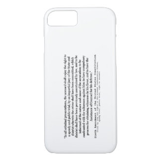 Sixth Amendment to the United States Constitution iPhone 7 Case