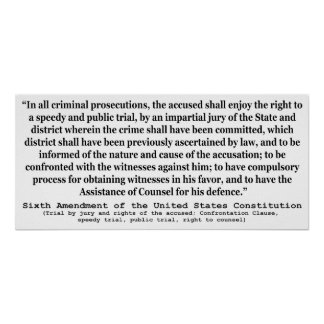Sixth Amendment to the United States Constitution Poster