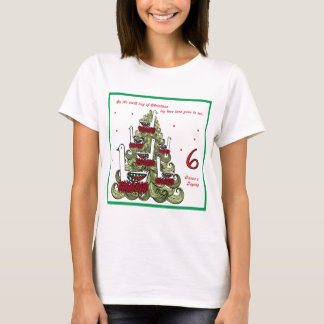 Sixth Day of Christmas T-Shirt