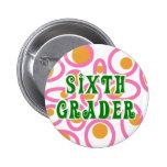 Sixth Grader Button