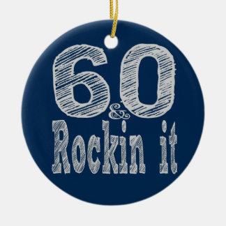 Sixty and Rockin It Ceramic Ornament
