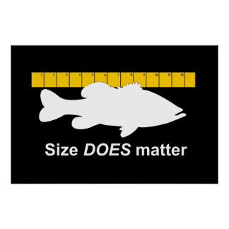 """""""Size Does Matter"""" - Funny bass fishing Poster"""