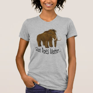 """""""Size Does Matter"""" Wooly Mammoth T-Shirt"""