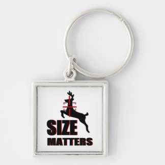 Size Matters! Deer Hunting Keychain