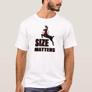 Size Matters! Deer Hunting T-Shirt
