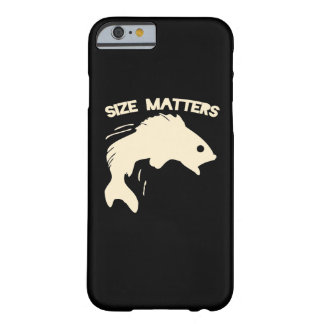Size matters fishing humor barely there iPhone 6 case