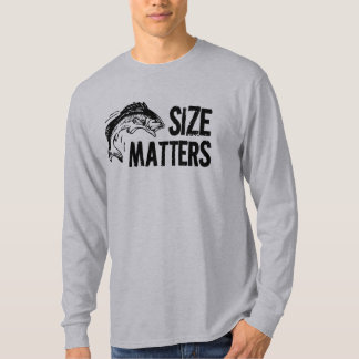 Size Matters! Funny Fishing Design T-Shirt