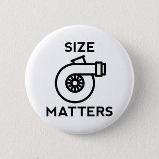 Size Matters Pinback Button
