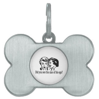Size Of His Ego Retro Pet ID Tag