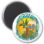 Sizzlin In South Beach Fridge Magnet