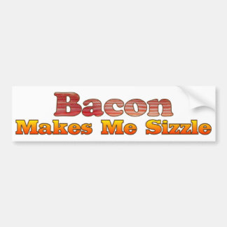 Sizzling Bacon Bumper Sticker Car Bumper Sticker