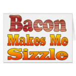 Sizzling Bacon Greeting Card