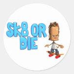 Sk8 or Die stickers