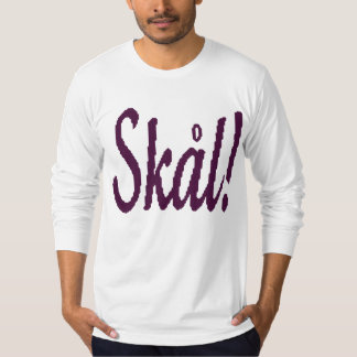 Skal!  Norwegian Cheers Men's Shirt