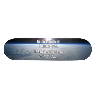 Skate Ajude to take care of of the Planet Land Skateboard Deck