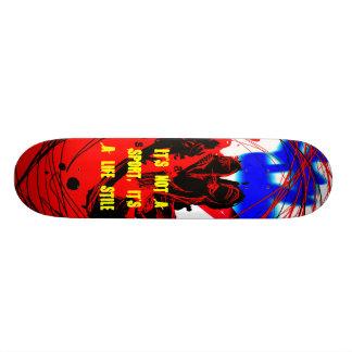 Skate, It's not a sport, it's a life stile Skateboards