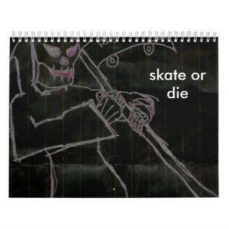 skate or die calender calendar