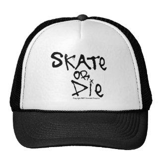 Skate or Die Hat