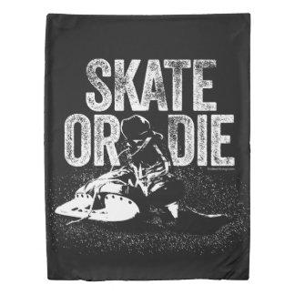 Skate Or Die (Hockey) Duvet Cover