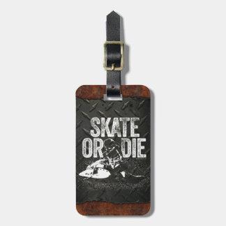 Skate Or Die (Hockey) Luggage Tag