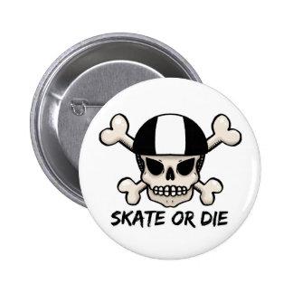 Skate or die skull and crossbones pin
