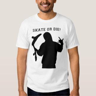 Skate Or Die! T-Shirt