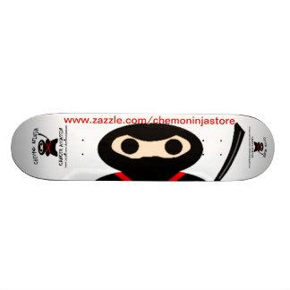 Skate with Chemo Ninja Skateboard