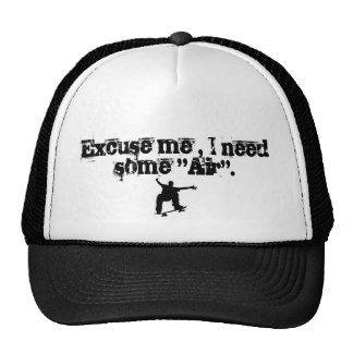 """skateboard, Excuse me , I need some """"Air"""". Trucker Hat"""