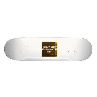 Skateboard - My Last Word