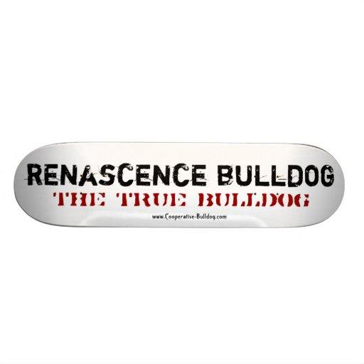 Skateboard Renascence Bulldog