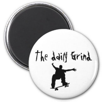 skateboard, The daily Grind. 2 Inch Round Magnet