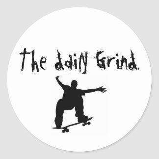skateboard, The daily Grind. Classic Round Sticker