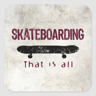 Skateboarding Is All Square Sticker