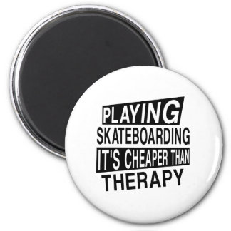 SKATEBOARDING It Is Cheaper Than Therapy 2 Inch Round Magnet