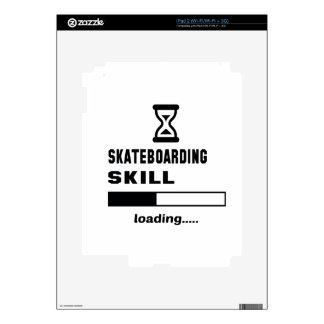 Skateboarding skill Loading...... Skin For The iPad 2