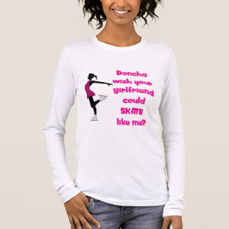 SkateChick Doncha Long Sleeve T-Shirt