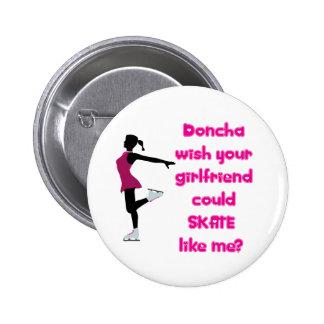 SkateChick Doncha Pins