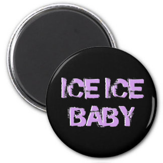 SkateChick Ice Ice Baby 2 Inch Round Magnet