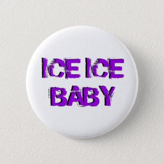 SkateChick Ice Ice Baby Pinback Button