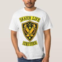 Skater Life Certified T-Shirt
