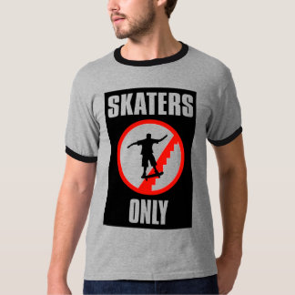 Skaters Only T T-Shirt