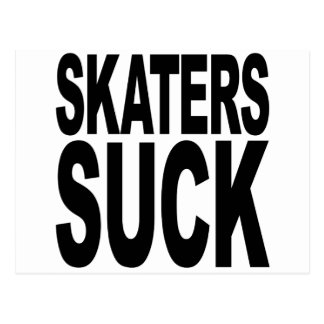 Skaters Suck Postcard