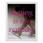 Skating is my Remedy Poster