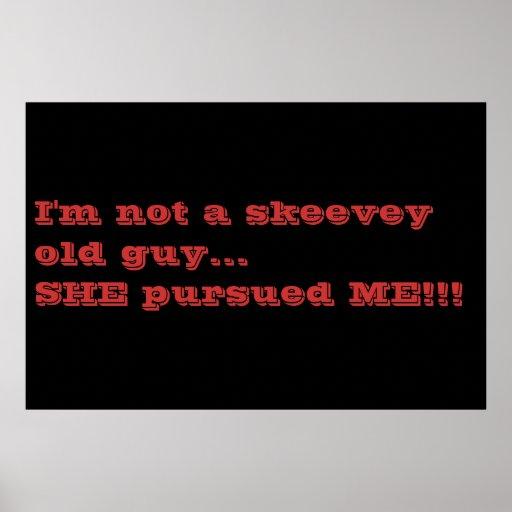 Skeevey old guy posters